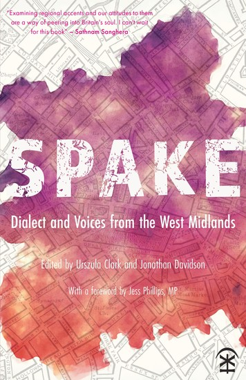 Spake: Dialect and Voices from the West Midlands - cover