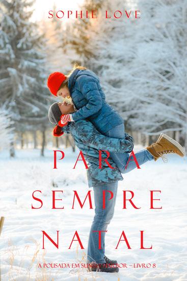 Para Sempre Natal (A Pousada em Sunset Harbor – Livro 8) - cover