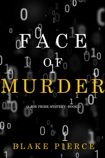 Face of Murder (A Zoe Prime Mystery—Book 2) - cover