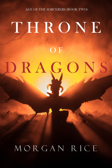 Throne of Dragons (Age of the Sorcerers—Book Two) - cover