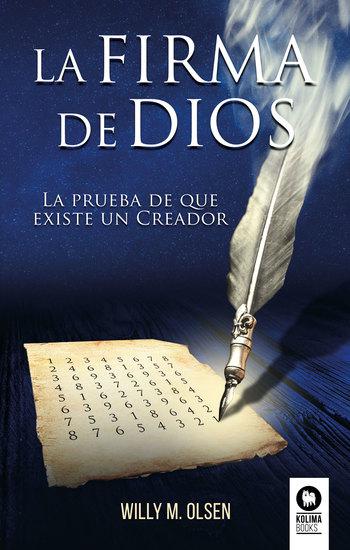 La firma de Dios - La prueba de que existe un Creador - cover