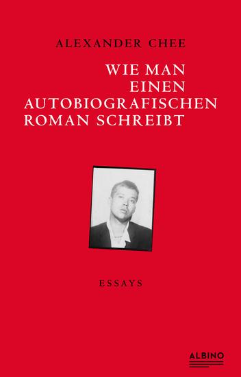 Wie man einen autobiografischen Roman schreibt - Essays - cover