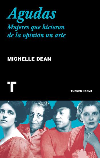 Agudas - Mujeres que hicieron de la opinión un arte - cover