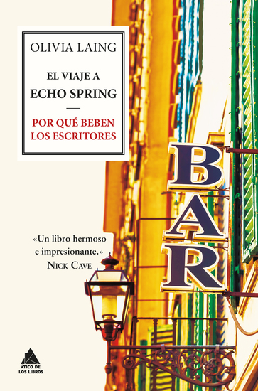 El viaje a Echo Spring - Por qué beben los escritores - cover