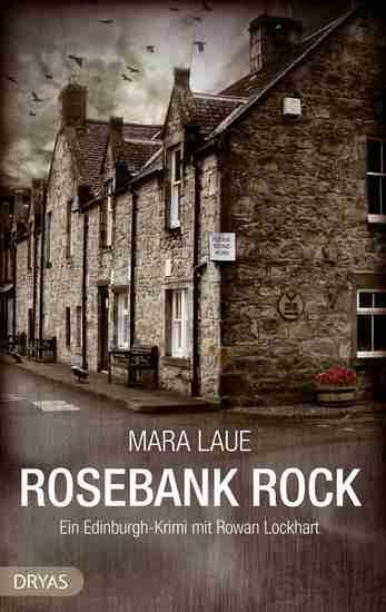 Rosebank Rock - Ein Edinburgh-Krimi mit Rowan Lockhart - cover