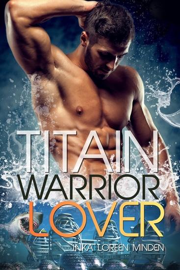Titain - Warrior Lover 15 - Die Warrior Lover Serie - cover