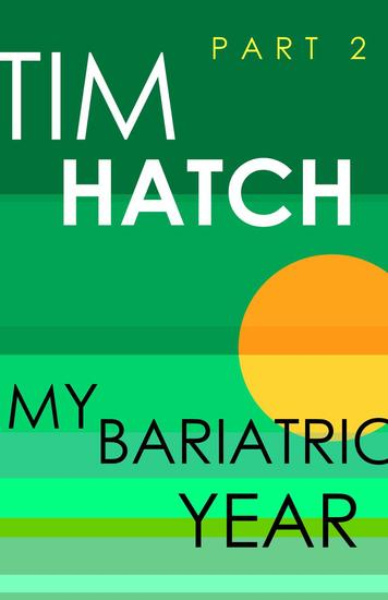 My Bariatric Year - Bariatric Series #2 - cover