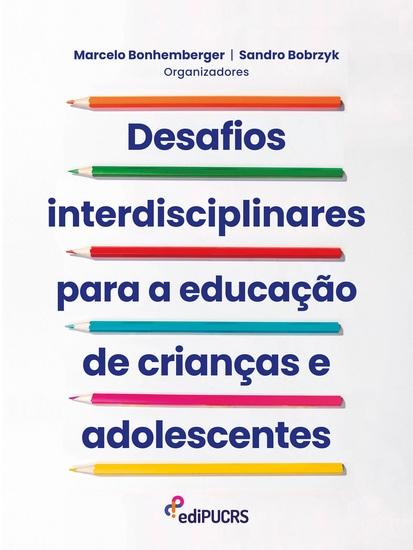 Desafios interdisciplinares para a educação de crianças e adolescentes - cover