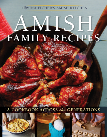 Amish Family Recipes - A Cookbook across the Generations - cover