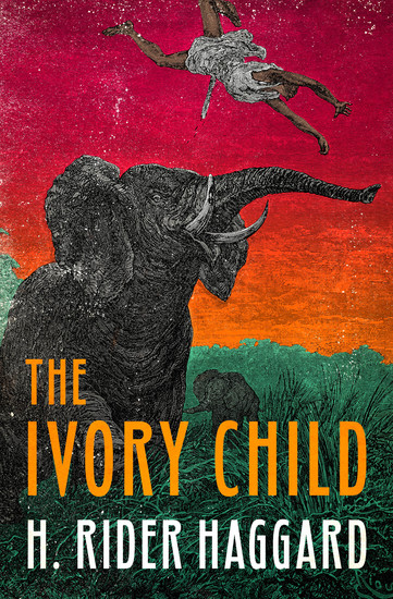 The Ivory Child - cover