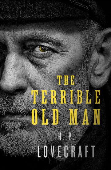 The Terrible Old Man - cover