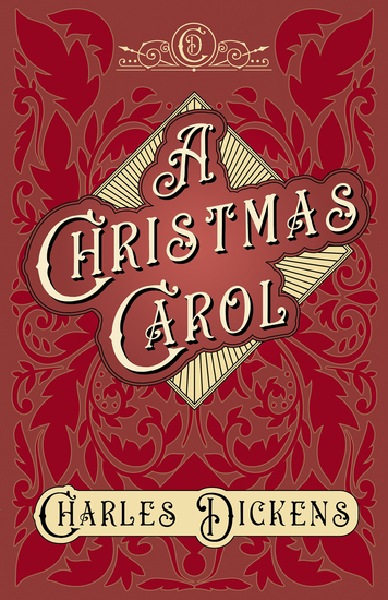 A Christmas Carol - With Appreciations and Criticisms By G K Chesterton - cover