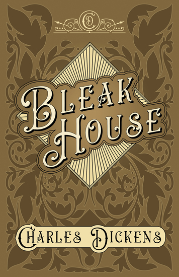 Bleak House - With Appreciations and Criticisms By G K Chesterton - cover