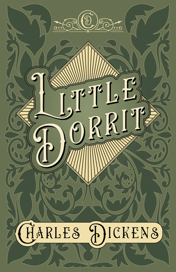Little Dorrit - With Appreciations and Criticisms By G K Chesterton - cover