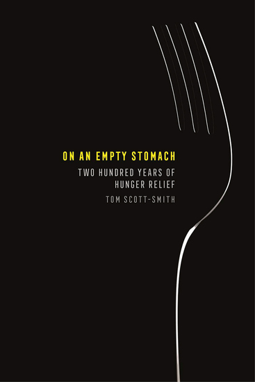 On an Empty Stomach - Two Hundred Years of Hunger Relief - cover