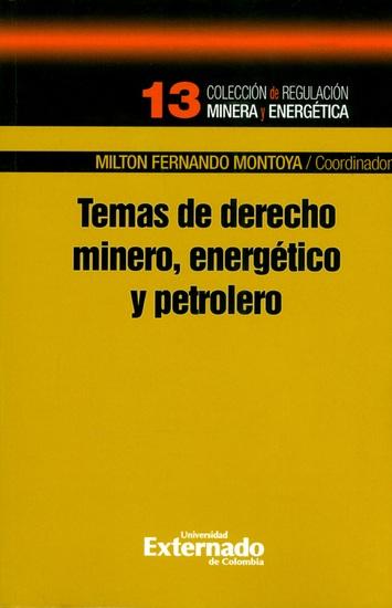 Temas de derecho minero energético y petrolero - cover