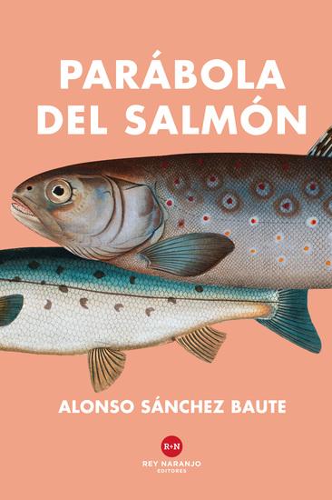 Parábola del salmón - cover
