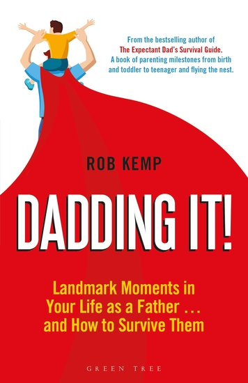 Dadding It! - Landmark Moments in Your Life as a Father… and How to Survive Them - cover