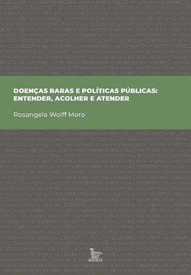 Doenças raras e políticas públicas: entender acolher e atender - cover