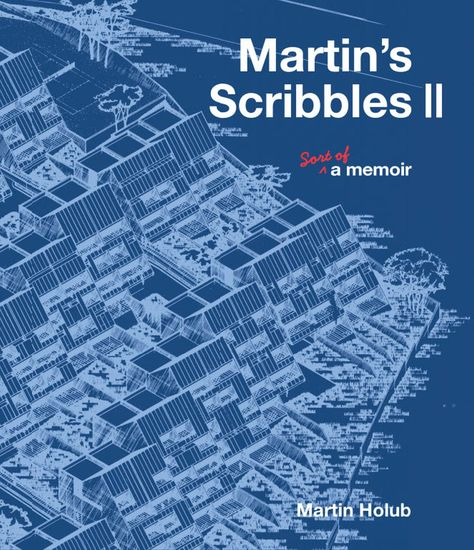 Martin's Scribbles II - Sort of a Memoir - cover