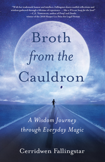 Brothfrom the Cauldron - A Wisdom Journey through Everyday Magic - cover