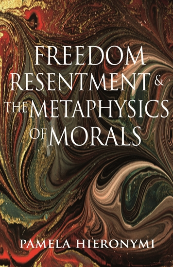 Freedom Resentment and the Metaphysics of Morals - cover