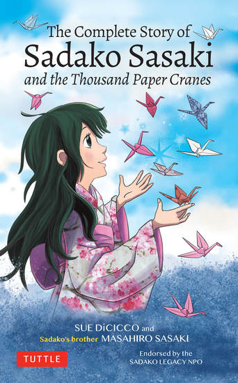 The Complete Story of Sadako Sasaki - and the Thousand Paper Cranes - cover