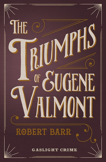 The Triumphs of Eugene Valmont - cover