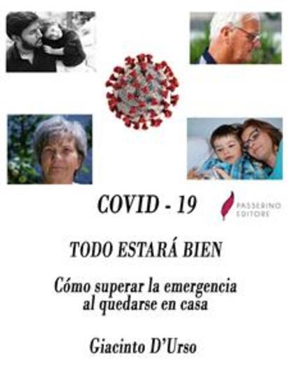COVID - 19 Todo estará bien - Cómo superar la emergencia al quedarse en casa - cover