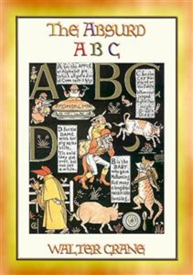 THE ABSURD ABC - a satirical look at the world of Nursery Rhymes and Fairy Tales - cover