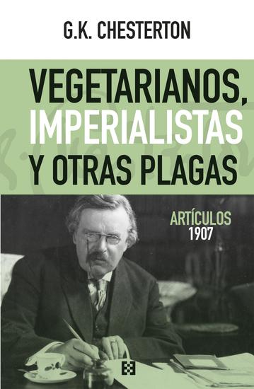 Vegetarianos imperialistas y otras plagas - Artículos 1907 - cover