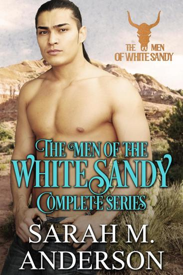 Men of the White Sandy: The Complete Series - Men of the White Sandy - cover