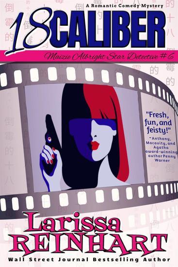 18 Caliber - Maizie Albright Star Detective series #6 - cover