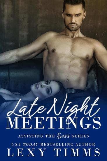 Late Night Meetings - Assisting the Boss Series #3 - cover