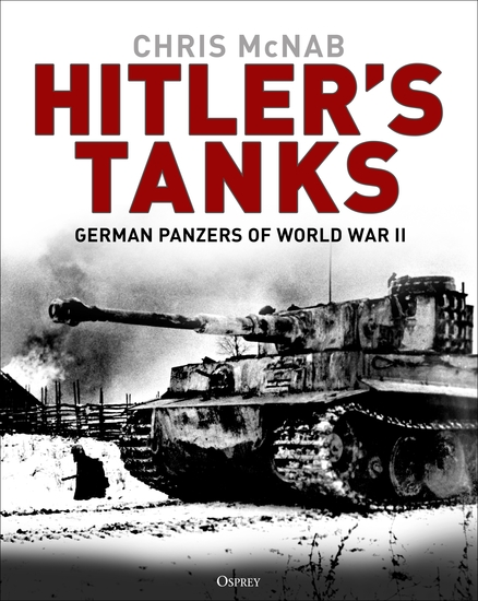Hitler's Tanks - German Panzers of World War II - cover