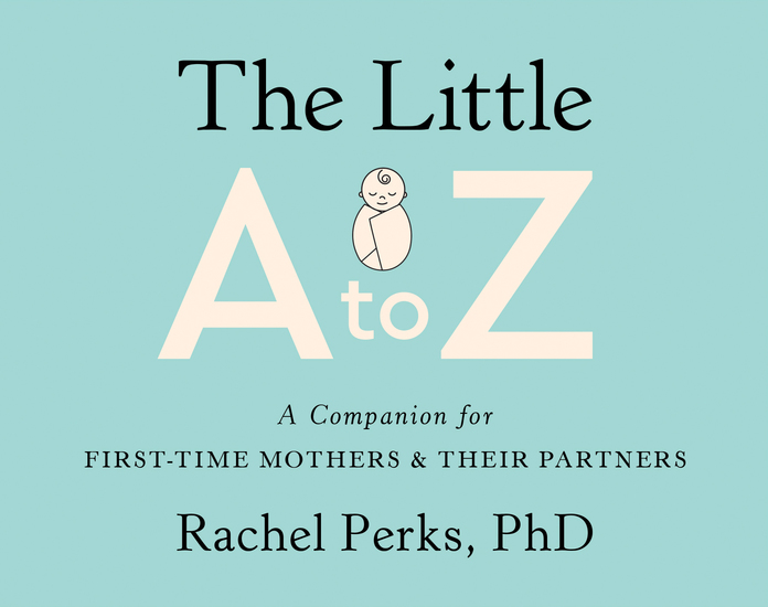 The Little A-Z - A Companion for First-Time Mothers and Their Partners - cover