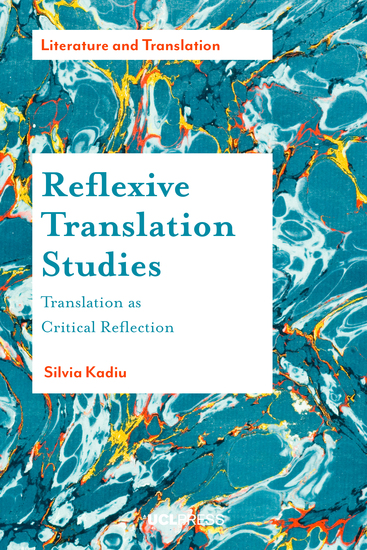 Reflexive Translation Studies - Translation as Critical Reflection - cover