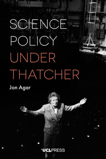 Science Policy under Thatcher - cover