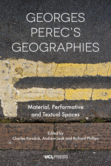 Georges Perecs Geographies - Material Performative and Textual Spaces - cover