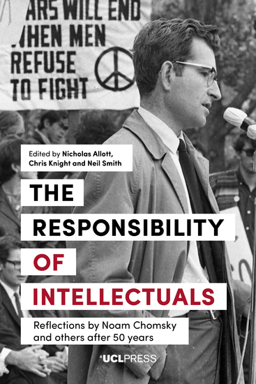 The Responsibility of Intellectuals - Reflections by Noam Chomsky and Others after 50 years - cover