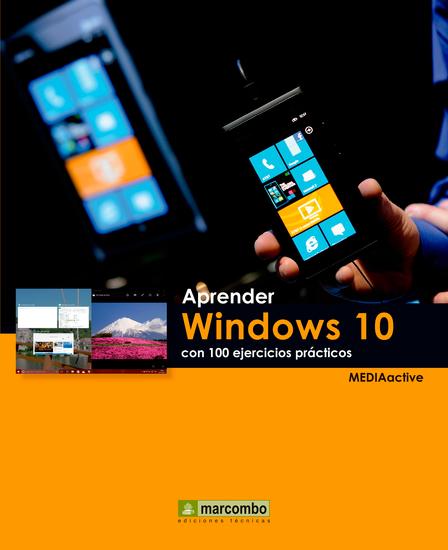Aprender Windows 10 con 100 ejercicios prácticos - cover