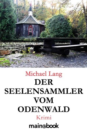Der Seelensammler vom Odenwald - Krimi - cover