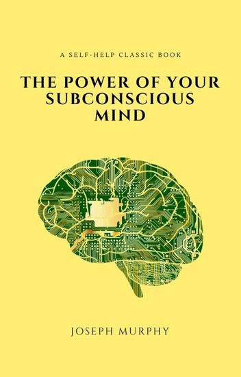 The Power of Your Subconscious Mind - cover