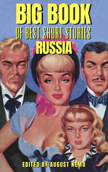 Big Book of Best Short Stories - Specials - Russia - Volume 4 - cover