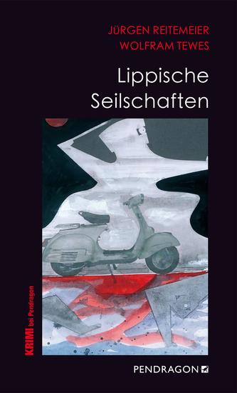 Lippische Seilschaften - Jupp Schulte ermittelt - cover