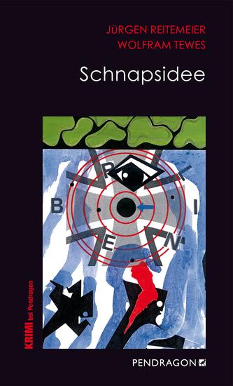 Schnapsidee - Jupp Schulte ermittelt - cover