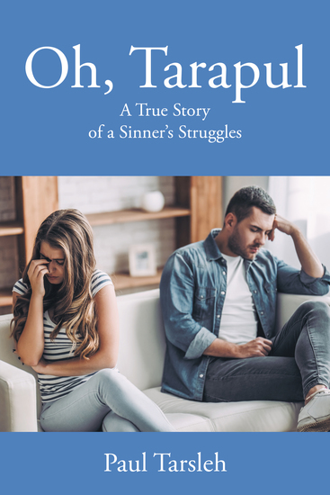 Oh Tarapul - A True Story of a Sinner's Struggles - cover