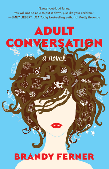 Adult Conversation - A Novel - cover