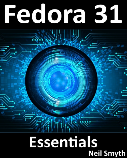Fedora 31 Essentials - Learn to Install Deploy and Administer Fedora Linux - cover