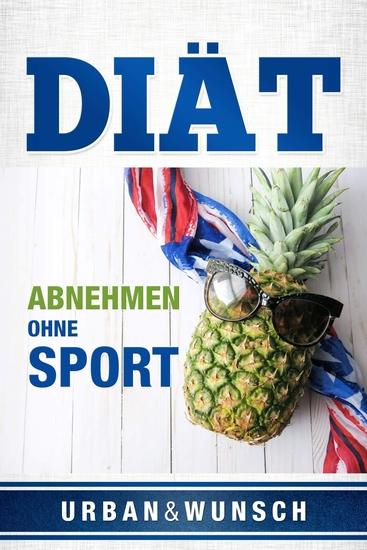 Diät - Abnehmen ohne Sport - cover